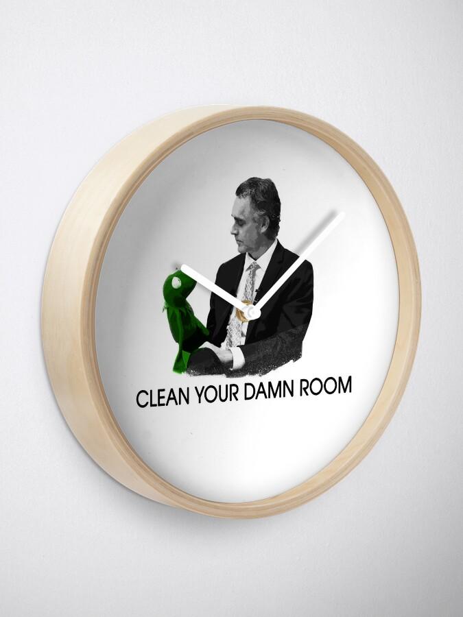 Alternative Ansicht von Jordan Peterson - Reinigen Sie Ihren verdammten Raum Uhr