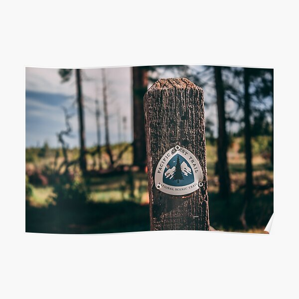 PCT Pacific Crest Trail sign Poster