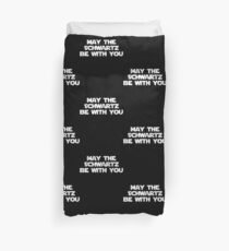 May The Schwartz Be With You Duvet Cover