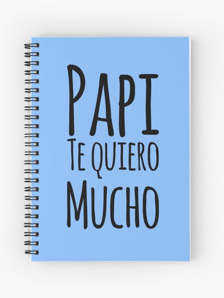Regalo Für Papa Papi Te Quiero Mucho Dia Del Padre Spiralblock