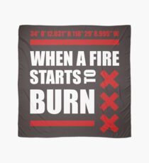 WHEN TO FIRE STARTS TO BURN [COORDINATES] Scarf