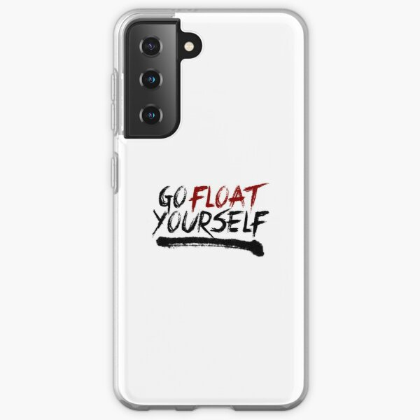 Go Float Yourself Samsung Galaxy Soft Case