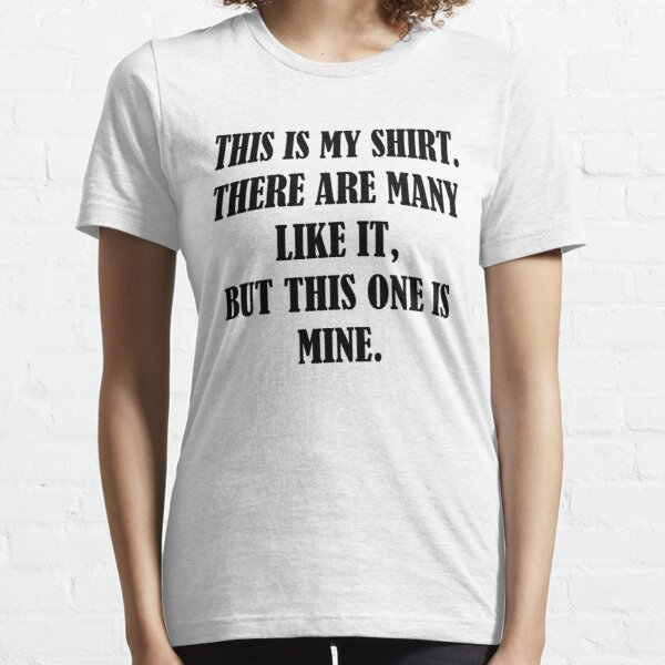 This is my RIFLE (Full Metal Jacket) shirt, mug, case, skin, bag Essential T-Shirt