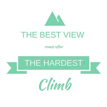 The best view comes after the hardest climb. by FloatingGoat