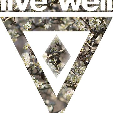 Live Well by Tr0y