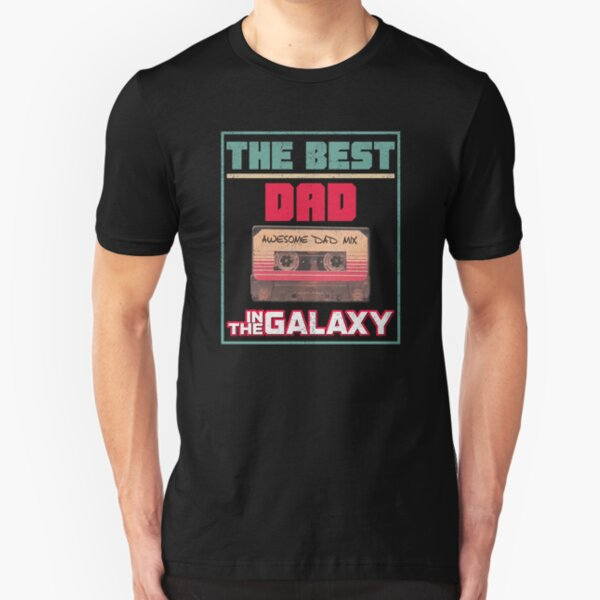 Best Dad In The Galaxy Awesome Fathers Day Gift Slim Fit T-Shirt