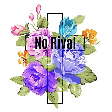 No Rival by Bfiggins