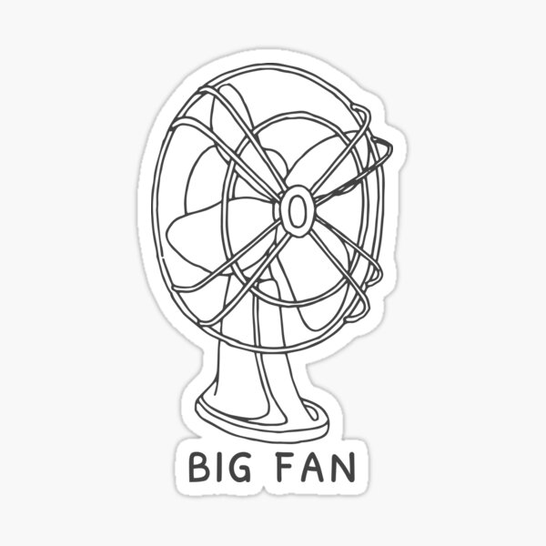Big Fan Sticker