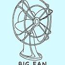 Big Fan by whatsandramakes