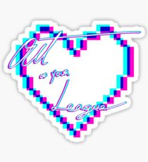 Out of your League! Sticker