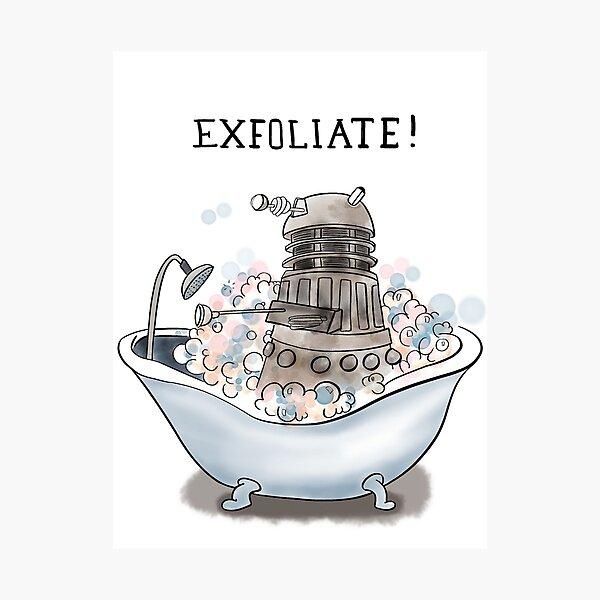 Exfoliate Photographic Print