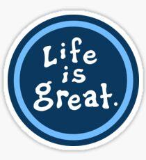 das Leben ist mehr als gut Sticker