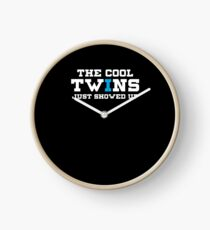 Funny The Cool Twins Just Showed Up Clock
