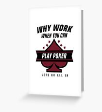 Poker if you can Greeting Card