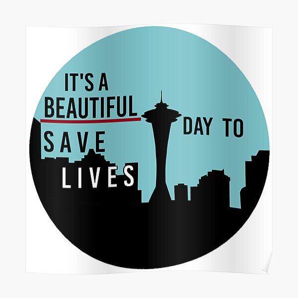 Es un hermoso día para salvar vidas Póster