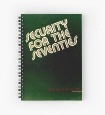 Cuaderno de espiral NSA Security Posters 1950s-60s 022 In The Seventies Let's Get It all Together