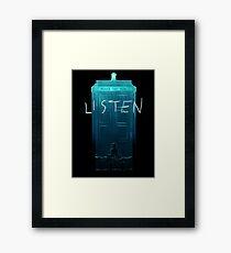 Doctor Who - Listen Framed Print