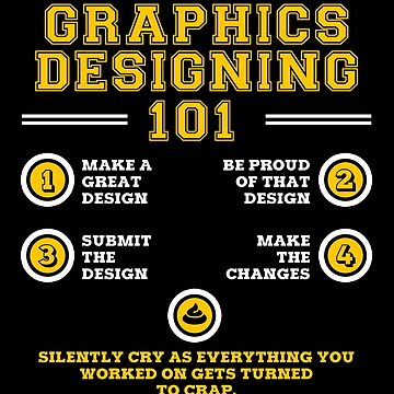 Graphics Designing Sarcastic Funny by overstyle