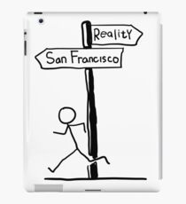 "Funny ""San Francisco vs Reality"" Signpost Themed Design iPad Case/Skin"