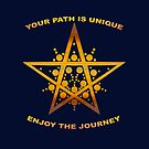 Your Path is Unique, Enjoy the Journey by saleire