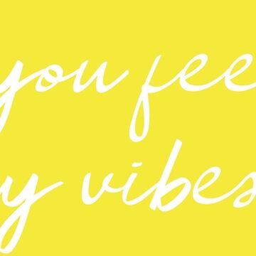 Are You Feeling My Vibes?, Law of Attraction by CreativeBridge