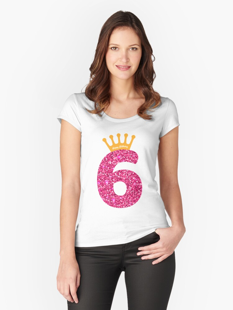 6th Queens Crow Happy Birthday Art For Girls Womens Fitted Scoop T Shirt By Melsens