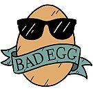 Bad Egg by Ben Cameron