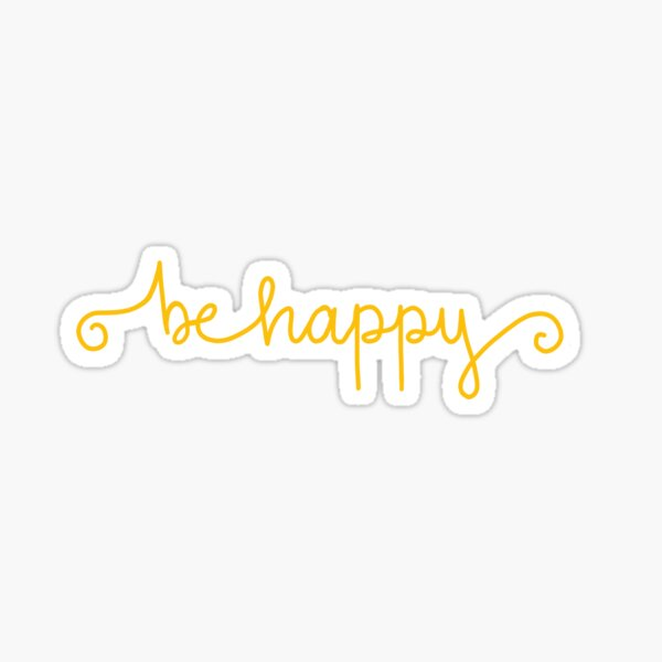 Yellow Be Happy Sticker