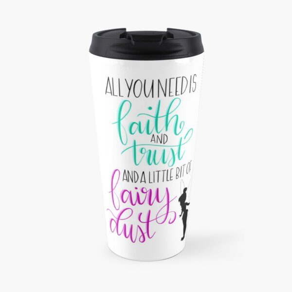 Peter Pan Quote - Tinkerbell Travel Mug