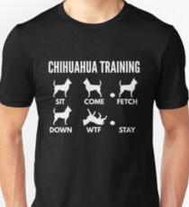 Chihuahua Training Chihuahua Tricks Unisex T-Shirt