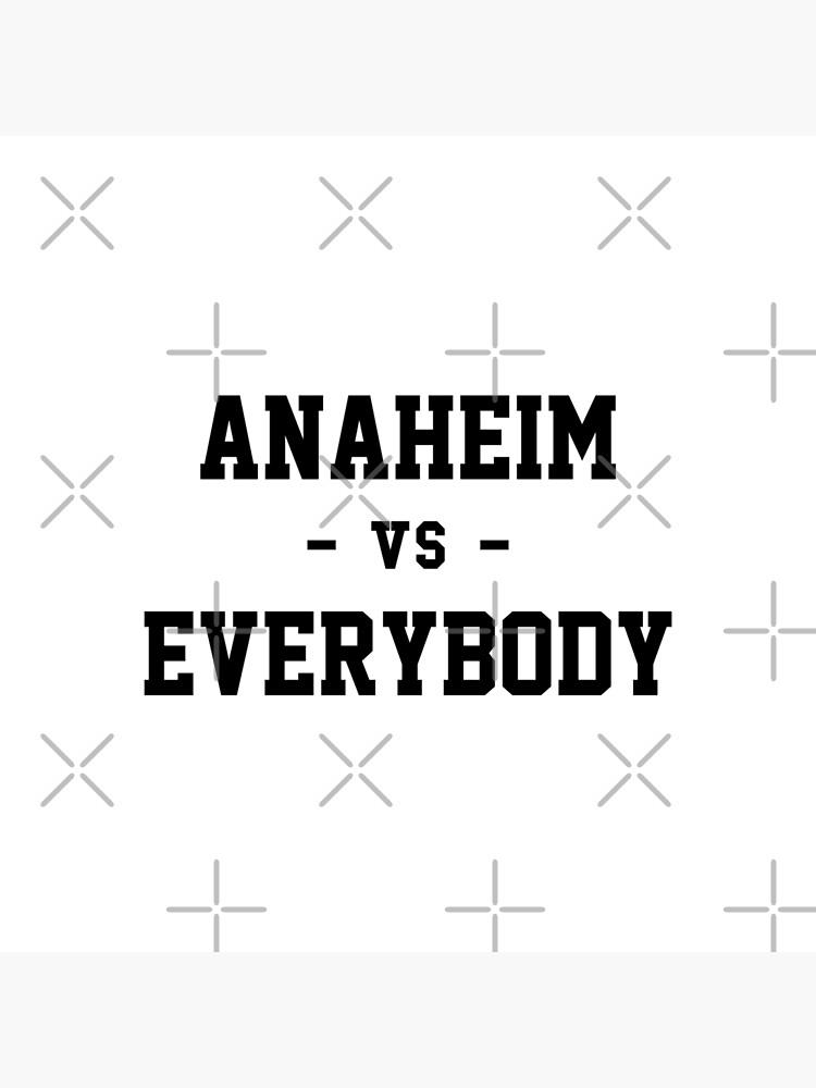 Anaheim gegen alle von heeheetees