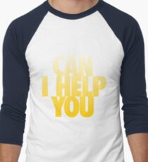 Can I Help You Men's Baseball ¾ T-Shirt