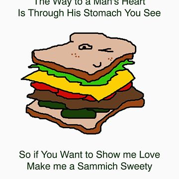 I Have Sammich Love For You by 1FunAussie