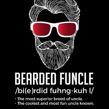 Funny Bearded Funcle Definition Novelty by perfectpresents