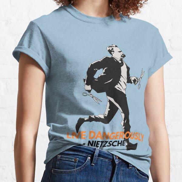Live Dangerously - Nietzsche Classic T-Shirt