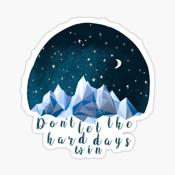 DON'T LET THE HARD DAYS WIN (geometric watercolor) Sticker