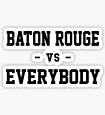 Baton Rouge vs Everybody Sticker