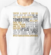 Tombstone Movie Quotes Unisex T-Shirt