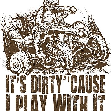 Dirty Play ATV Quad by offroadstyles