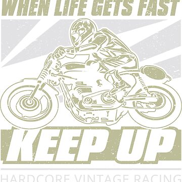 Keep Up Vintage Motorcycle by offroadstyles