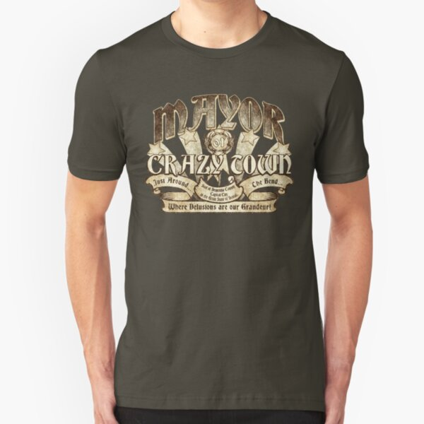 Mayor of Crazy Town Slim Fit T-Shirt