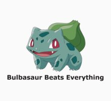 Bulbasaur Beats Everything