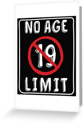 No Age Limit 19th Birthday Gifts Funny B Day For 19 Year Old