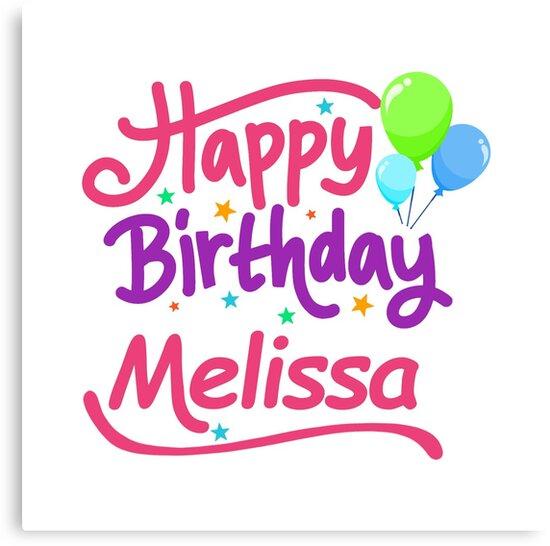 Joyeux Anniversaire Melissa Impressions Sur Toile Par Pm Names