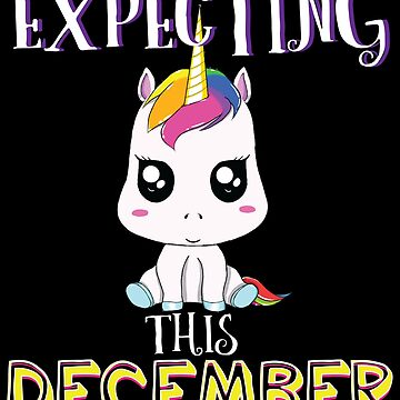 Expecting December Pregnancy Announcement Unicorn Lover Gift by kh123856