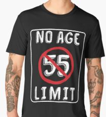 No Age Limit 55th Birthday Gifts Funny B Day For 55 Year Old Mens Premium