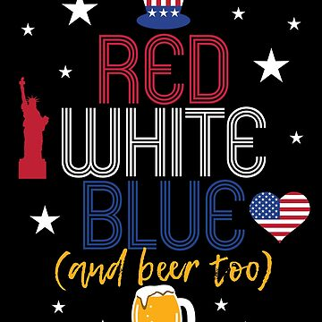July th Independence Day T shirt Beer Lover Drinking Gift by kh123856