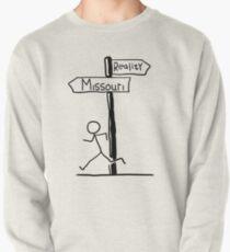 "Funny ""Missouri vs Reality"" Signpost Themed Design Pullover"