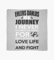 Ehlers Danlos is a Journey a Never Planned or Asked for But I Choose to Love Life Hate the Disease and Fight. Awareness Quote Scarf