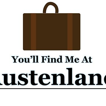 You'll find me at Austenland by Bekah